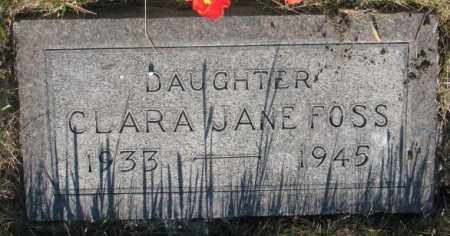 FOSS, CLARA JANE - Tripp County, South Dakota | CLARA JANE FOSS - South Dakota Gravestone Photos