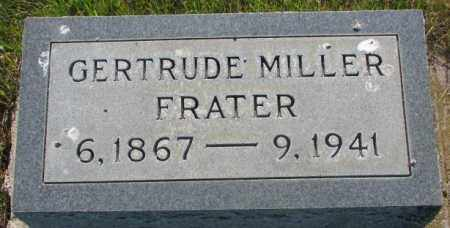 MILLER FRATER, GERTRUDE - Tripp County, South Dakota | GERTRUDE MILLER FRATER - South Dakota Gravestone Photos