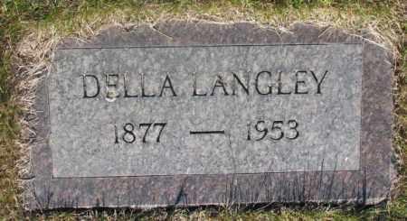 LANGLEY, DELLA - Tripp County, South Dakota | DELLA LANGLEY - South Dakota Gravestone Photos