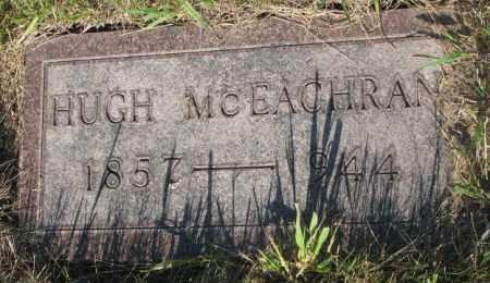 MCEACHRAN, HUGH - Tripp County, South Dakota   HUGH MCEACHRAN - South Dakota Gravestone Photos