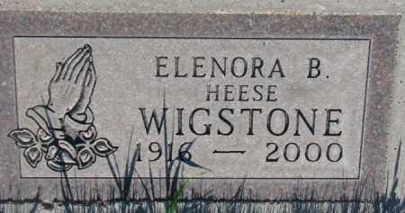 HEESE WIGSTONE, ELENORA B. - Tripp County, South Dakota | ELENORA B. HEESE WIGSTONE - South Dakota Gravestone Photos