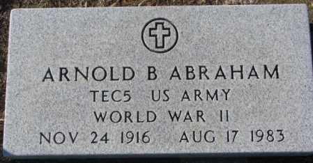 ABRAHAM, ARNOLD B. (WW II) - Union County, South Dakota | ARNOLD B. (WW II) ABRAHAM - South Dakota Gravestone Photos