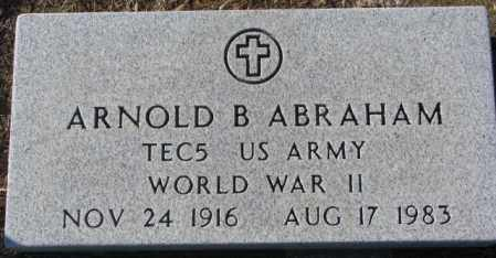 ABRAHAM, ARNOLD B. (WW II) - Union County, South Dakota   ARNOLD B. (WW II) ABRAHAM - South Dakota Gravestone Photos
