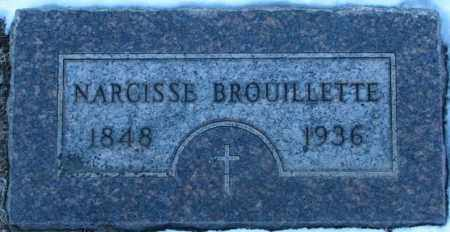 BROUILLETTE, NARCISSE - Union County, South Dakota | NARCISSE BROUILLETTE - South Dakota Gravestone Photos