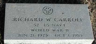 CARROLL, RICHARD W - Union County, South Dakota | RICHARD W CARROLL - South Dakota Gravestone Photos