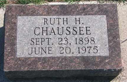 CHAUSSEE, RUTH H. - Union County, South Dakota | RUTH H. CHAUSSEE - South Dakota Gravestone Photos