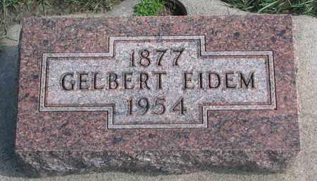 EIDEM, GELBERT - Union County, South Dakota | GELBERT EIDEM - South Dakota Gravestone Photos