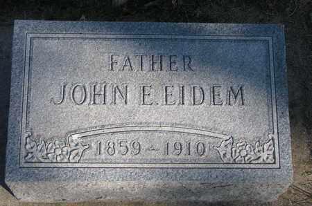 EIDEM, JOHN E. - Union County, South Dakota | JOHN E. EIDEM - South Dakota Gravestone Photos