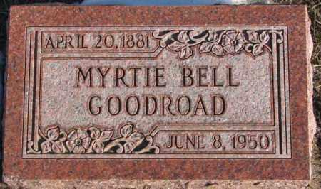 GOODROAD, MYRTIE BELL - Union County, South Dakota | MYRTIE BELL GOODROAD - South Dakota Gravestone Photos