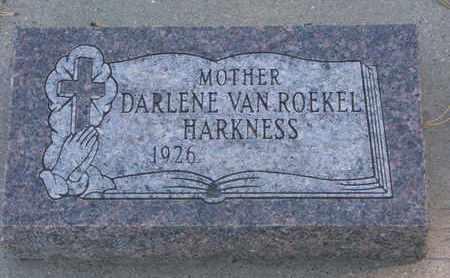 VAN ROEKEL HARKNESS, DARLENE - Union County, South Dakota | DARLENE VAN ROEKEL HARKNESS - South Dakota Gravestone Photos