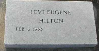 HILTON, LEVI EUGENE - Union County, South Dakota | LEVI EUGENE HILTON - South Dakota Gravestone Photos