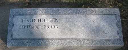 HOLDEN, TODD - Union County, South Dakota | TODD HOLDEN - South Dakota Gravestone Photos