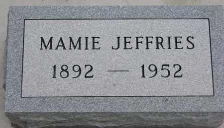 JEFFRIES, MAMIE - Union County, South Dakota | MAMIE JEFFRIES - South Dakota Gravestone Photos