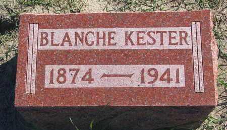 KESTER, BLANCHE - Union County, South Dakota | BLANCHE KESTER - South Dakota Gravestone Photos