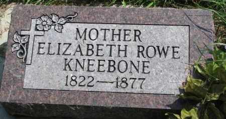 ROWE KNEEBONE, ELIZABETH - Union County, South Dakota | ELIZABETH ROWE KNEEBONE - South Dakota Gravestone Photos