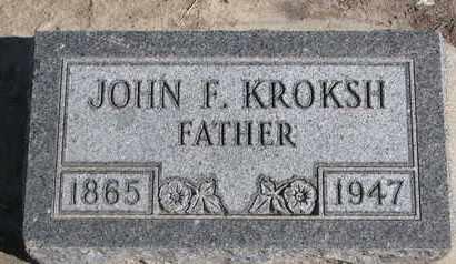 KROKSH, JOHN F. - Union County, South Dakota   JOHN F. KROKSH - South Dakota Gravestone Photos