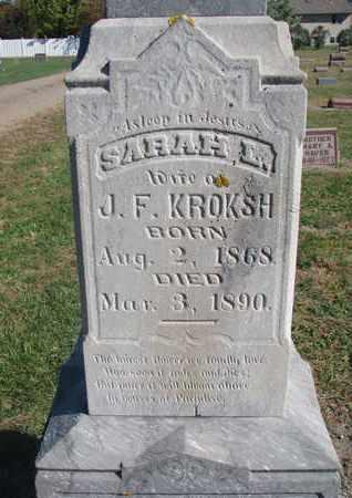 KROKSH, SARAH L. (CLOSEUP) - Union County, South Dakota   SARAH L. (CLOSEUP) KROKSH - South Dakota Gravestone Photos