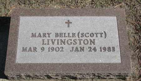 SCOTT LIVINGSTON, MARY BELLE - Union County, South Dakota   MARY BELLE SCOTT LIVINGSTON - South Dakota Gravestone Photos