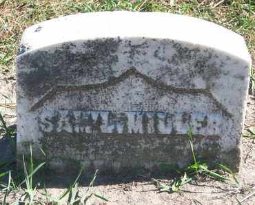 MILLER, SAMUEL - Union County, South Dakota | SAMUEL MILLER - South Dakota Gravestone Photos