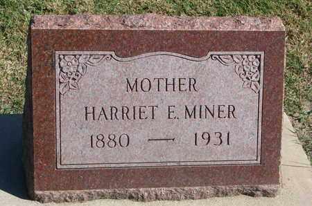MINER, HARRIET E. - Union County, South Dakota   HARRIET E. MINER - South Dakota Gravestone Photos