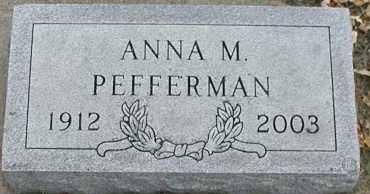 PEFFERMAN, ANNA M. - Union County, South Dakota | ANNA M. PEFFERMAN - South Dakota Gravestone Photos
