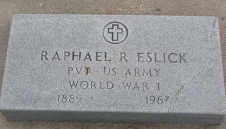 ESLICK, RAPHAEL R. (WORLD WAR I) - Union County, South Dakota | RAPHAEL R. (WORLD WAR I) ESLICK - South Dakota Gravestone Photos