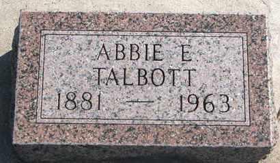TALBOTT, ABBIE E. - Union County, South Dakota   ABBIE E. TALBOTT - South Dakota Gravestone Photos