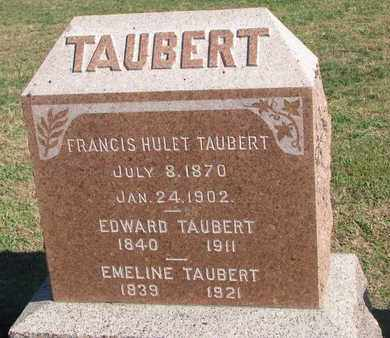 TAUBERT, FRANCIS HULET - Union County, South Dakota | FRANCIS HULET TAUBERT - South Dakota Gravestone Photos