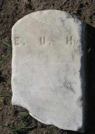 UNKNOWN, E.U.H. - Union County, South Dakota   E.U.H. UNKNOWN - South Dakota Gravestone Photos
