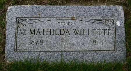 WILLETTE, M. MATHILDA - Union County, South Dakota | M. MATHILDA WILLETTE - South Dakota Gravestone Photos