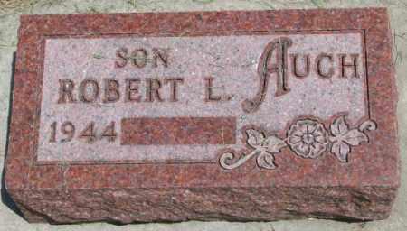 AUCH, ROBERT L. - Yankton County, South Dakota | ROBERT L. AUCH - South Dakota Gravestone Photos