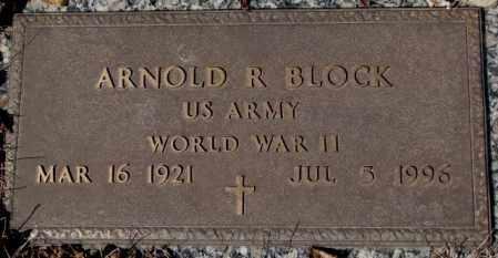 BLOCK, ARNOLD R. - Yankton County, South Dakota | ARNOLD R. BLOCK - South Dakota Gravestone Photos