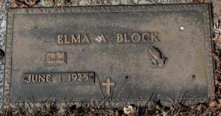 BLOCK, ELMA A. - Yankton County, South Dakota | ELMA A. BLOCK - South Dakota Gravestone Photos
