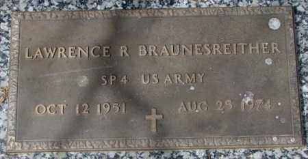 BRAUNESREITHER, LAWRENCE R. - Yankton County, South Dakota | LAWRENCE R. BRAUNESREITHER - South Dakota Gravestone Photos