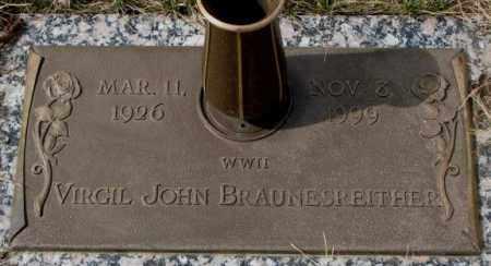 BRAUNESREITHER, VIRGIL JOHN - Yankton County, South Dakota | VIRGIL JOHN BRAUNESREITHER - South Dakota Gravestone Photos
