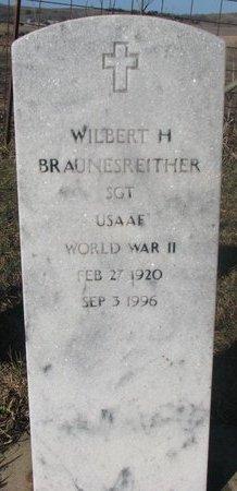 BRAUNESREITHER, WILBERT H. - Yankton County, South Dakota   WILBERT H. BRAUNESREITHER - South Dakota Gravestone Photos