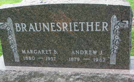 BRAUNESRIETHER, ANDREW J. - Yankton County, South Dakota | ANDREW J. BRAUNESRIETHER - South Dakota Gravestone Photos
