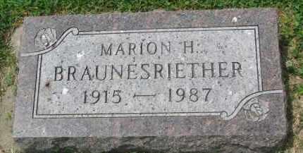 BRAUNESRIETHER, MARION H. - Yankton County, South Dakota   MARION H. BRAUNESRIETHER - South Dakota Gravestone Photos