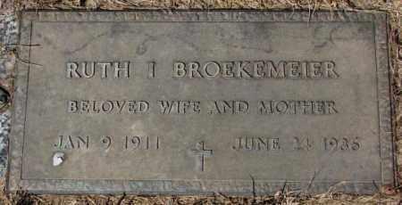 BROEKEMEIER, RUTH I. - Yankton County, South Dakota | RUTH I. BROEKEMEIER - South Dakota Gravestone Photos