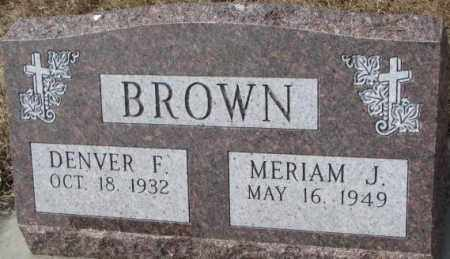 BROWN, MERIAM J. - Yankton County, South Dakota | MERIAM J. BROWN - South Dakota Gravestone Photos