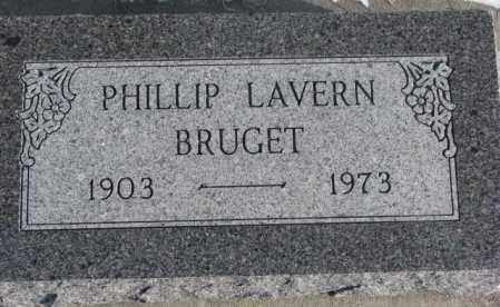 BRUGET, PHILLIP LAVERN - Yankton County, South Dakota | PHILLIP LAVERN BRUGET - South Dakota Gravestone Photos