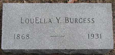 BURGESS, LOUELLA Y. - Yankton County, South Dakota | LOUELLA Y. BURGESS - South Dakota Gravestone Photos