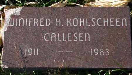 KOHLSCHEEN CALLESEN, WINIFRED H. - Yankton County, South Dakota | WINIFRED H. KOHLSCHEEN CALLESEN - South Dakota Gravestone Photos