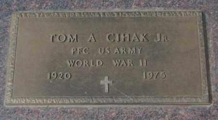 CIHAK, TOM A. JR. - Yankton County, South Dakota | TOM A. JR. CIHAK - South Dakota Gravestone Photos
