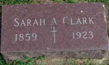 CLARK, SARAH A. - Yankton County, South Dakota   SARAH A. CLARK - South Dakota Gravestone Photos