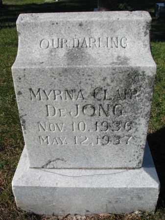 DEJONG, MYRNA CLAPP - Yankton County, South Dakota | MYRNA CLAPP DEJONG - South Dakota Gravestone Photos
