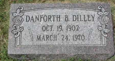 DILLEY, DANFORTH B. - Yankton County, South Dakota | DANFORTH B. DILLEY - South Dakota Gravestone Photos