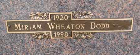 WHEATON DODD, MIRIAM - Yankton County, South Dakota | MIRIAM WHEATON DODD - South Dakota Gravestone Photos