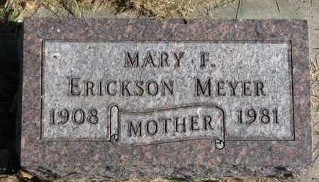 MEYER ERICKSON, MARY F. - Yankton County, South Dakota   MARY F. MEYER ERICKSON - South Dakota Gravestone Photos