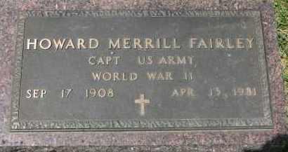 FAIRLEY, HOWARD MERRILL (WW II) - Yankton County, South Dakota | HOWARD MERRILL (WW II) FAIRLEY - South Dakota Gravestone Photos